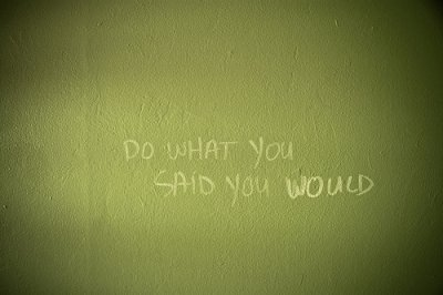 do-what-you-said-you-would